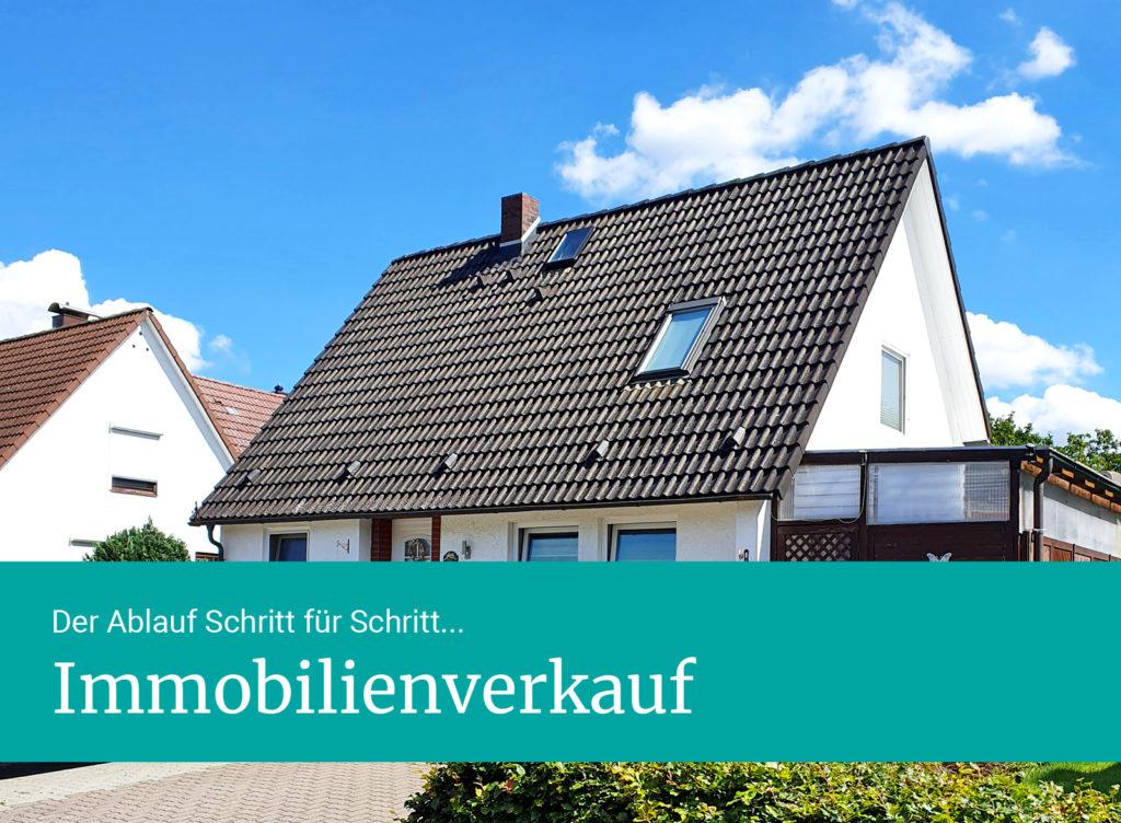 Immobilienverkauf Ablauf