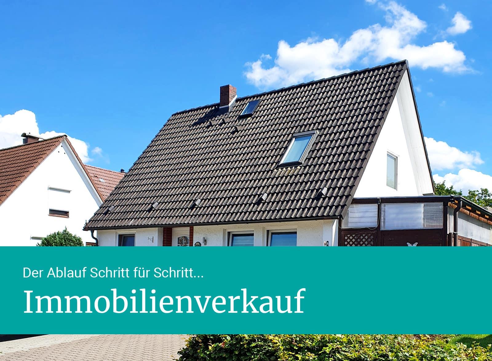 Immobilienverkauf: der Ablauf Schritt für Schritt